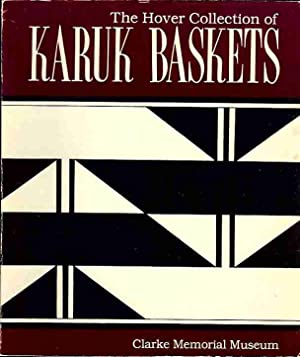 The Hover Collection of Karuk Baskets