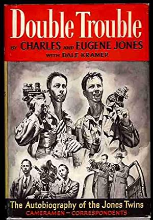Double Trouble: The Autobiography of the Jones Twins, Cameramen, Correspondents: Jones, Charles and...