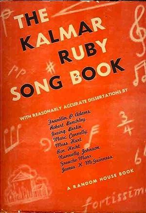 The Kalmar-Ruby Song Book: Kalmar, Bert, and Harry Ruby; introduction by Ben Hecht
