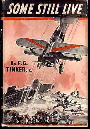 Some Still Live: Tinker, F.G., Jr.