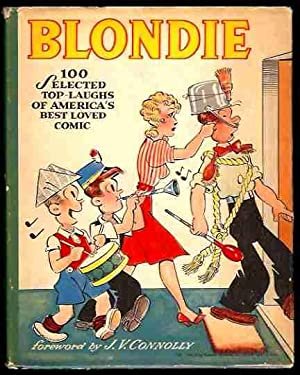 Blondie: 100 Selected Top Laughs of America's Best Loved Comic: Young, Chic