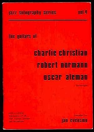 The Guitars of Charlie Christian, Robert Norman,: Evensmo, Jan