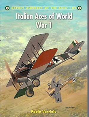 Italian Aces of World War I (Osprey Aircraft of the Aces 89): Varriale, Paolo