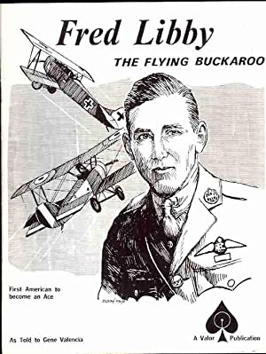 Fred Libby: The Flying Buckaroo: Libby, Fred, as