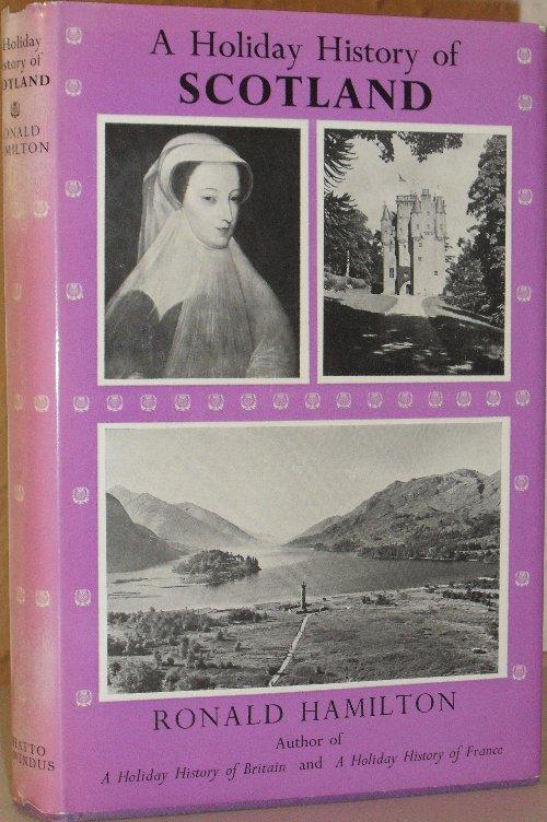 A holiday history of scotland by ronald hamilton chatto windus a holiday history of scotland ronald hamilton sciox Images