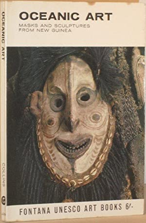Oceanic Art - Masks and Sculptures From New Guinea: Jean Guiart