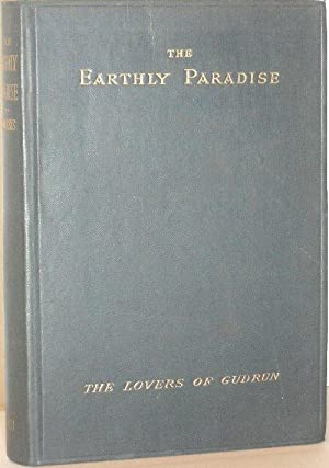 The Earthly Paradise: A Poem. Part VII - The Lovers of Gudrun