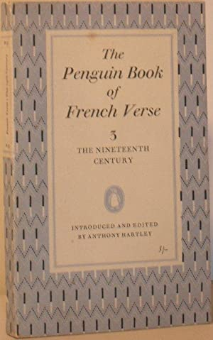 The Penguin Book of French Verse 3: The Nineteenth Century