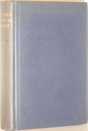 The Poetical Works of John Milton: H C Beeching