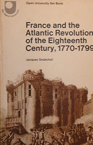 France and the Atlantic Revolution of the Eighteenth Century 1770-00