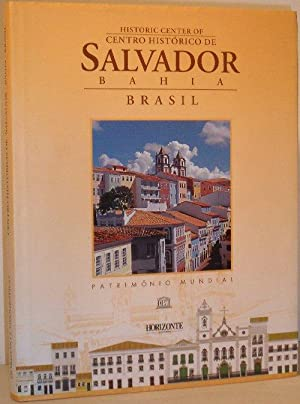 Centro Historico De Salvador - Bahia - Brasil: Jose Giraldo Simoes Jr, Sergio Simoes, Adriana ...