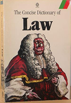 The Concise Dictionary of Law