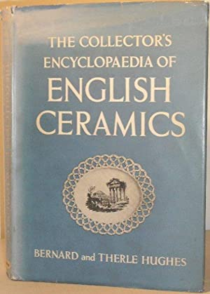The Collector's Encyclopaedia of English Ceramics