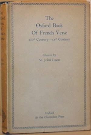 The Oxford Book of French Verse XIIIth Century - XXth Century