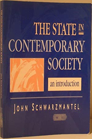 The State in Contemporary Society; an Introduction