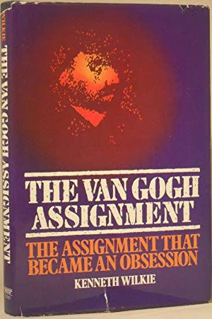 The Van Gogh Assignment: Kenneth Wilkie