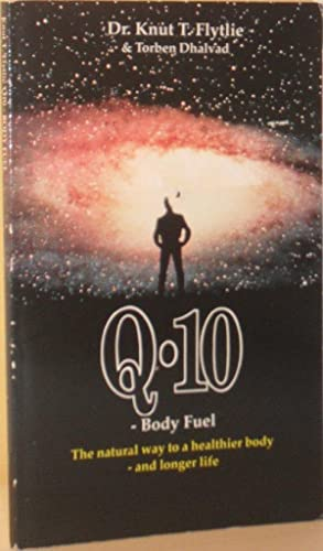 Q-10 - Body Fuel: The Natural Way to a Healthier Body and Longer Life