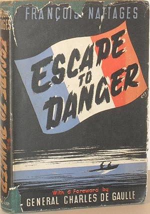 Escape to Danger: Francois Nattages
