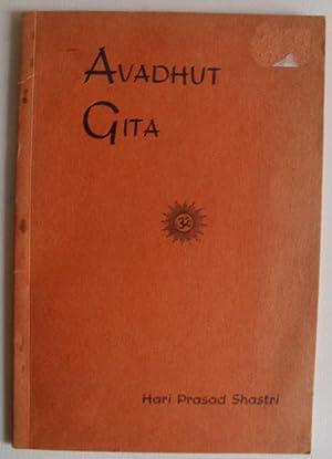 Avadhut Gita: Mahatma Duttatreya, Hari Prasad Shastri (Translation & Introduction)