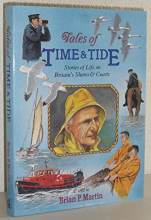 Tales of Time and Tide - Stories of Life on Britain's Shores and Coasts