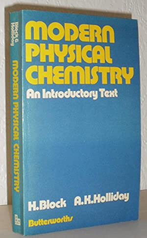 Modern Physical Chemistry - An Introductory Text: H Block &
