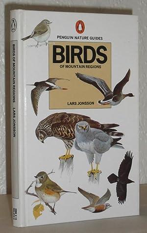 Birds of Mountain Regions (Penguin Nature Guides): Lars Jonsson