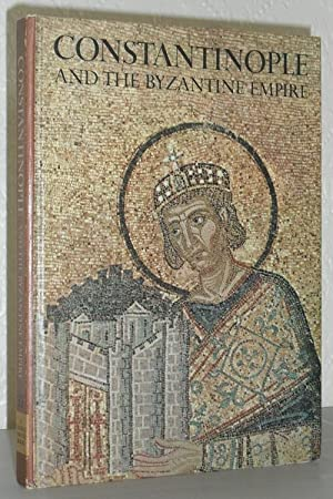 Constantinople and the Byzantine Empire