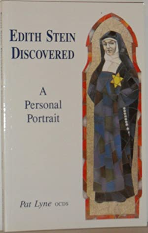 Edith Steen Discovered - A Personal Portrait: Pat Lyne