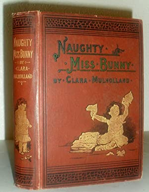 Naughty Miss Bunny - A Story for: Clara Mulholland