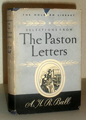 Selections from the Paston Letters as Transcribed By Sir John Fenn
