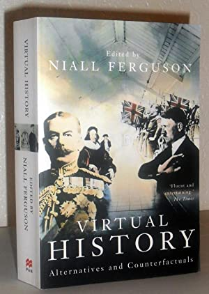 Virtual History - Alternatives and Counterfactuals
