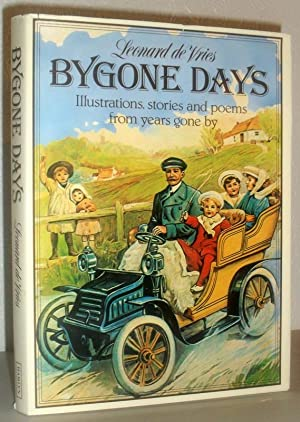 Bygone Days - Illustrations, stories and Poems from Years Gone By