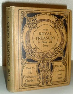 The Royal Treasury of Story and Song - Part V: The Enchanted Garden