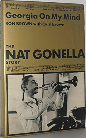 Georgia On My Mind: The Nat Gonella Story: Ron Brown with Cyril Brown