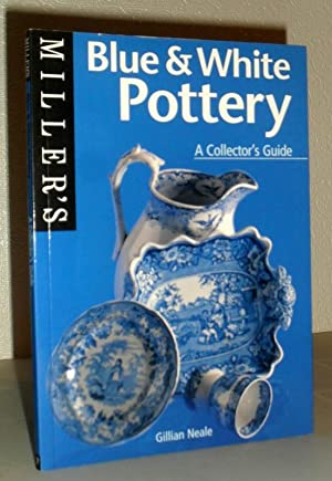 Miller's Blue and White Pottery - a Collector's Guide