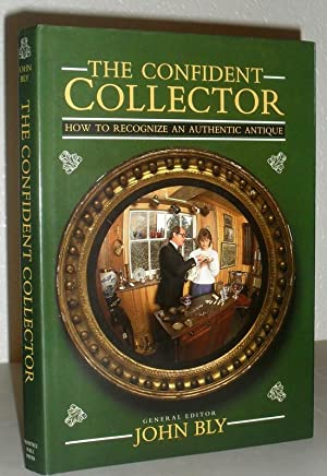 The Confident Collector - How to Recognise an Authentic Antique