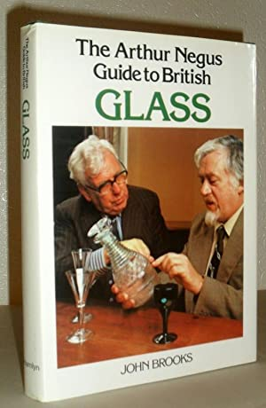 The Arthur Negus Guide to British Glass