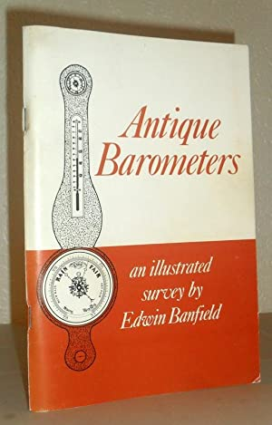 Antique Barometers - an Illustrated Survey