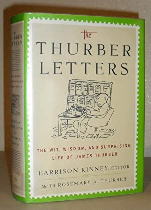 The Thurber Letters - The Wit, Wisdom and Surprising Life of James Thurber