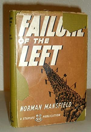 Failure of the Left 1919-1939 A Plea for a New Liberalism