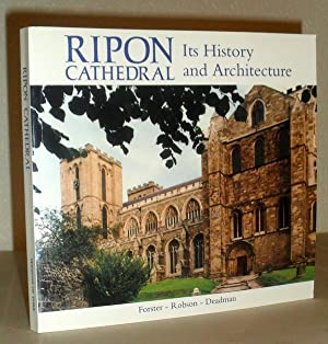 Ripon Cathedral: Its History and Architecture