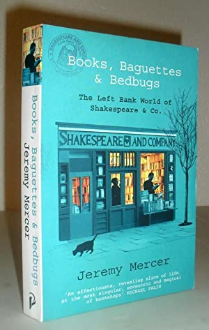 Books, Baguettes & Bedbugs - The Left Bank World of Shakespeare & Co