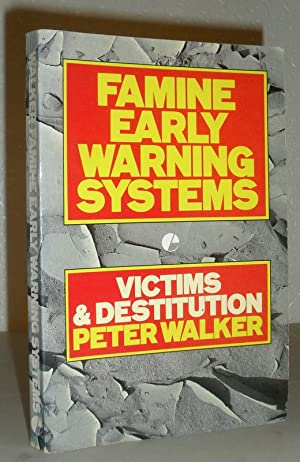 Famine Early Warning Systems: Victims & Destitution