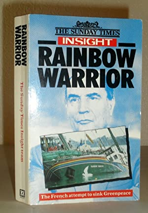 Rainbow Warrior - The French Attempt to Sink Greenpeace (SIGNED COPY)