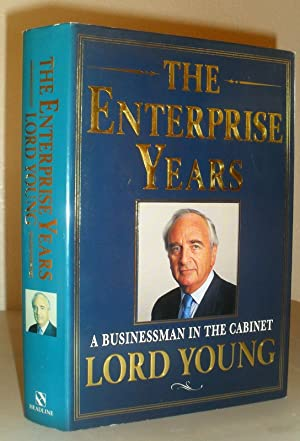 The Enterprise Years - A Businessman in the Cabinet