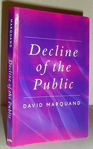 Decline of the Public - the Hollowing-out of Citizenship