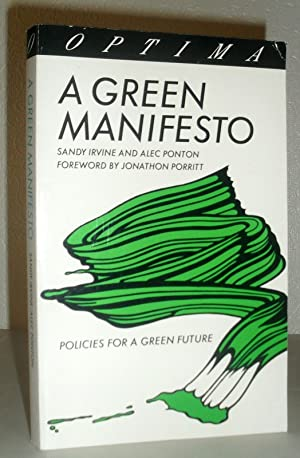 A Green Manifesto - Policies for a Green Future