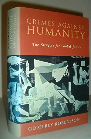 Crimes Against Humanity - the Struggle for Global Justice