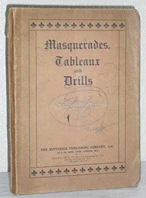 Masquerades, Tableaux and Drills: The Butterick Publishing Company