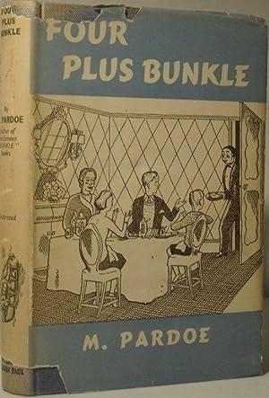 Four Plus Bunkle: M Pardoe